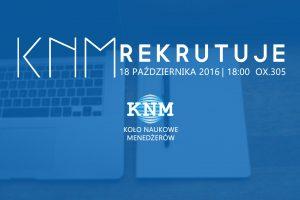 Spotkanie rekrutacyjno-informacyjne Koła Naukowego Menedżerów